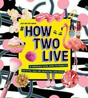 #How Two Live by Stef Dadon, Jess Dadon, NEW Book, FREE & FAST Delivery, (Hardco