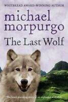 The Last Wolf by Michael Morpurgo 9780440865070 | Brand New | Free UK Shipping