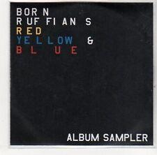 (EJ216) Born Ruffians, Red Yellow & Blue sampler - 2008 DJ CD