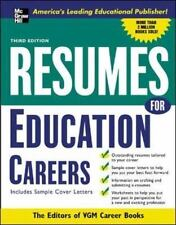 Resumes for Education Careers : With Sample Cover Letters by VGM Career Books...