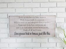 "Rustic Wood Sign - ""Love Grows Best In Little Houses..."" - Tiny House Living"