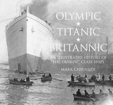 Olympic, Titanic, Britannic: An Illustrated History of the Olympic-ExLibrary