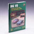 Mg V8: Twenty-One Years on ...from by David Knowles & Mg Car Club V8 Register