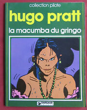 LA MACUMBA DU GRINGO BD EO  HUGO PRATT