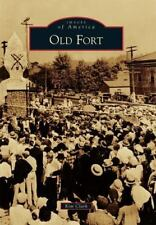 Old Fort: By Clark, Kim