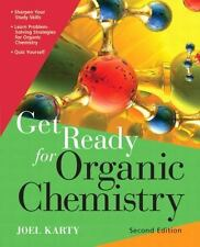 Get Ready for Organic Chemistry (2nd Edition) by Karty, Joel