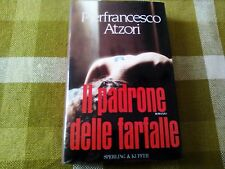 Pierfrancesco Atzori IL PADRONE DELLE FARFALLE Sperling & Kupfer (1993)