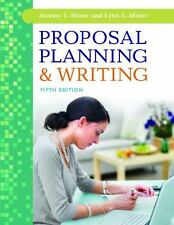 Proposal Planning and Writing by Jeremy T. Miner and Lynn E. Miner (Paperback)