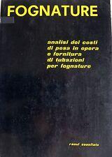 RAOUL CASELLATO FOGNATURE ANALISI DEI COSTI DI POSA IN OPERA E FORNITURA... 1976