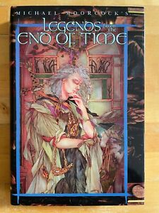 LEGENDS FROM THE END OF TIME - WHITE WOLF 1ST HARDBACK EDITION 1999 - MOORCOCK