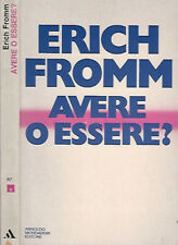 Avere o essere ?. . Erich Fromm. 1980. .
