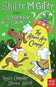 Shifty McGifty and Slippery Sam: The Aliens Are Coming!, Tracey Corderoy, Used;