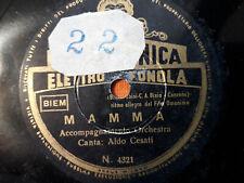"""78 giri - ALDO CESATI"""" MAMMA -  CHIESETTA ALPINA """" FONOTECNICA ELETTRO F. N.4360"""