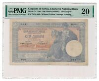 SERBIA banknote 100 Dinara u srebru 1905 PMG VF 20 Very Fine