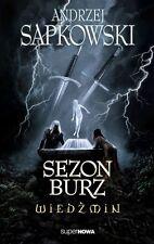 SEZON BURZ WIEDZMIN  Andrzej Sapkowski ksiazka wysylka 24h! POLISH BOOK *JBook