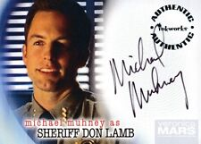 INKWORKS VERONICA MARS AUTOGRAPH CARD MICHAEL MUHNEY as SHERIFF DON LAMB #A-22