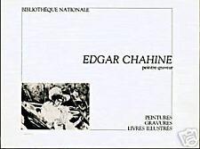 EDGAR CHAHINE, PEINTRE-GRAVEUR - Catalogue d'expo BP