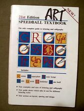 21st Edition Speedball Textbook Calligraphy Pen & Brush Lettering 1985  #3067