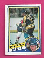 1984-85 OPC # 185 BLUES DOUG GILMOUR  ROOKIE GOOD CARD (INV# D1489)