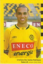 AUTOGRAMMKARTE / AUTOGRAPHCARD Cristiano Dos Santos Rodriques Roda JC 2003-2004