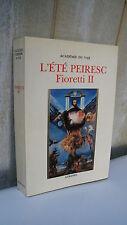 Fioretti II L'été FABRI DE PEIRESC Aubanel 1988