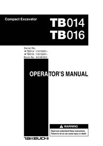 New Takeuchi TB014 TB016 Compact Excavator Operator's Owner's Manual