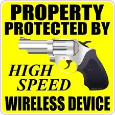 Property Protected By High Speed Wireless Device Decal Sticker Home Car Auto Gun