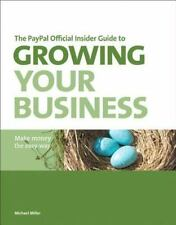The PayPal Official Insider Guide to Growing Your Business: Make money the easy