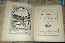Reflexions et Croquis sur L'ARCHITECTURE au PAYS de FRANCE par G. Wybo  1908