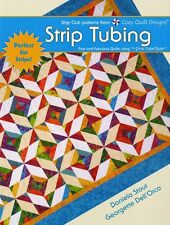 STRIP TUBING Fast Rotary Cut & Pieced Quilts NEW BOOK Easy Half Square Triangles