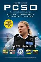 How to Become a Police Community Support Officer (PCSO): The complete insider's