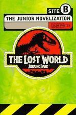The Lost World: Jurassic Park -- Site B. The Junior Novelization.