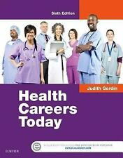 Health Careers Today by Judith Gerdin (2016, Hardcover) 6e NEW