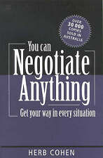 You Can Negotiate Anything: Get Your Way in Every Situation by Herb Cohen (Paper