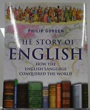 The Story of English 2009 Philip Gooden How The Language Conquered The World