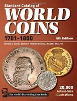 Standard Catalog Of World Coins 1701-1800 by George Cuhaj