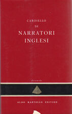 CAROSELLO DI NARRATORI INGLESI A CURA DI Giorgio Monicelli 1954 Aldo Martello