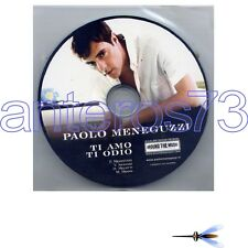 "PAOLO MENEGUZZI ""TI AMO TI ODIO"" RARO CDsingolo PROMO 2007"