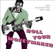 Roll Your Moneymaker-Black Rock 'n' roll 1948-1958 CD NUOVO