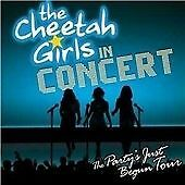 Cheetah Girls : The Cheetah Girls in Concert : the Partys Just Begun Tour Origin