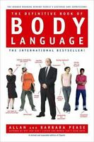 The Definitive Book of Body Language: By Pease, Barbara, Pease, Allan