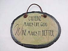 Wine bar sign caffeine wine quote slate leather cord hanger