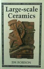 Large-Scale Ceramics by Jim Robinson (Hardback, 1997) New