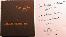 PIPE/CELEBRATION DE LA../J.DEMEYS/ED R.MOREL/1966/EX HORS COMMERCE/ENVOI