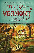 NEW Well-Offed in Vermont (A Pret' Near Perfect Mystery) by Amy Patricia Meade