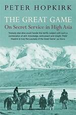 The Great Game: On Secret Service in High Asia by Hopkirk, Peter