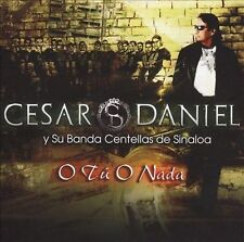 CESAR DANIEL Tu O Nada NEW CD Serrano Y Su Banda Centellas De Sinaloa SEALED CD