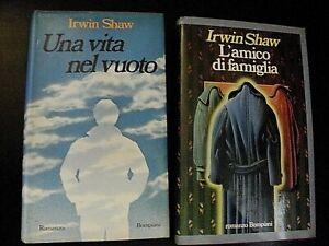 Irwin Shaw L'AMICO DI FAMIGLIA / UNA VITA NEL VUOTO / lotto due libri Bompiani