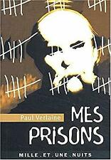 Mes prisons by Verlaine-ExLibrary