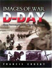 Images of War: D-Day by Francis Crosby, NEW Book, (Paperback) FREE & Fast Delive